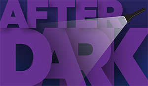 After Dark – SOLD OUT